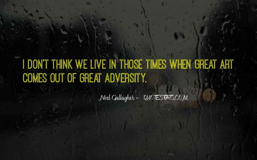 In Times Of Adversity Quotes #137699