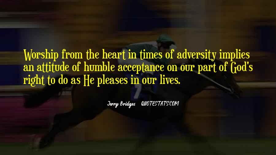 In Times Of Adversity Quotes #1578875