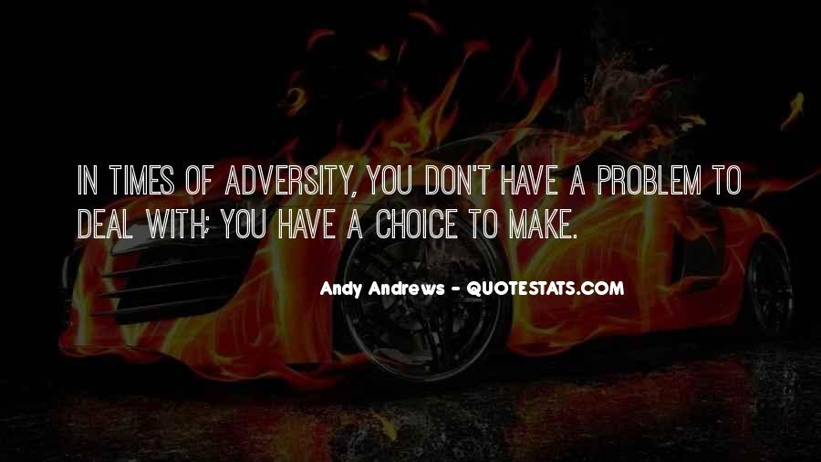 In Times Of Adversity Quotes #291218