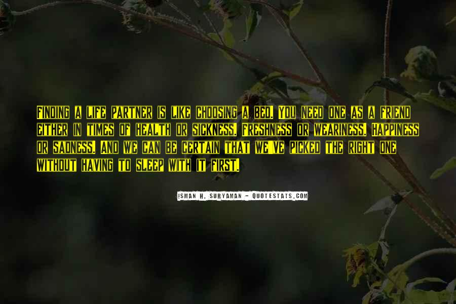 In Times Of Sadness Quotes #1315907