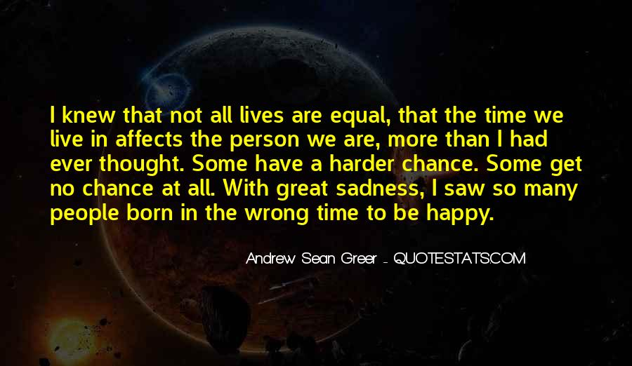In Times Of Sadness Quotes #1367023