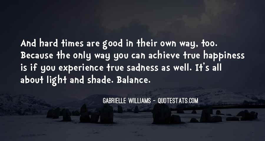 In Times Of Sadness Quotes #1424674