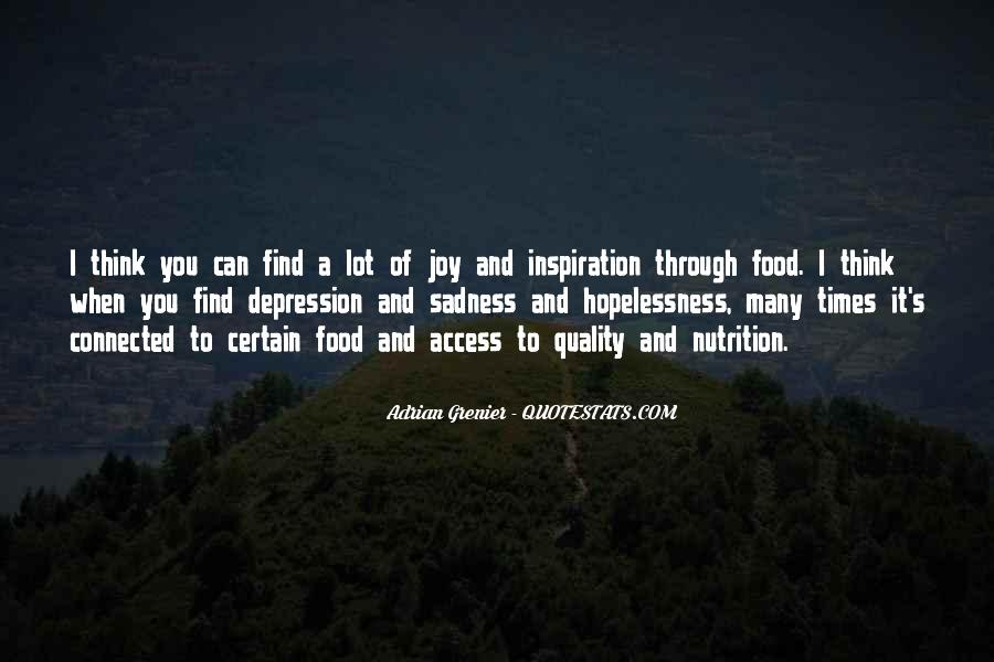In Times Of Sadness Quotes #1619408