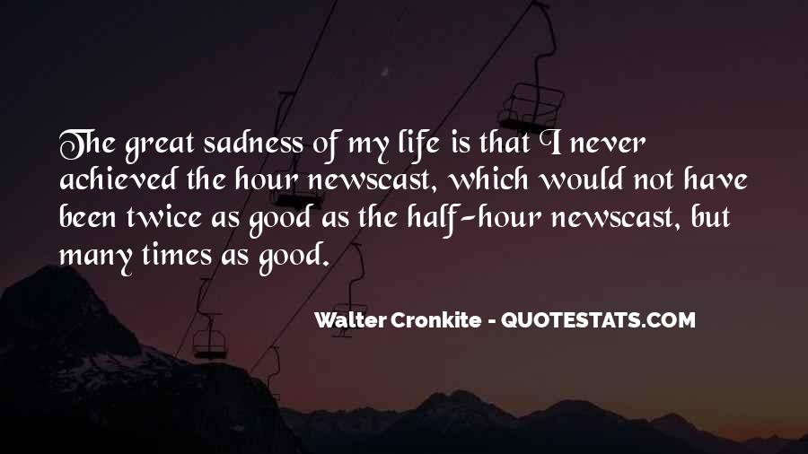 In Times Of Sadness Quotes #1713418