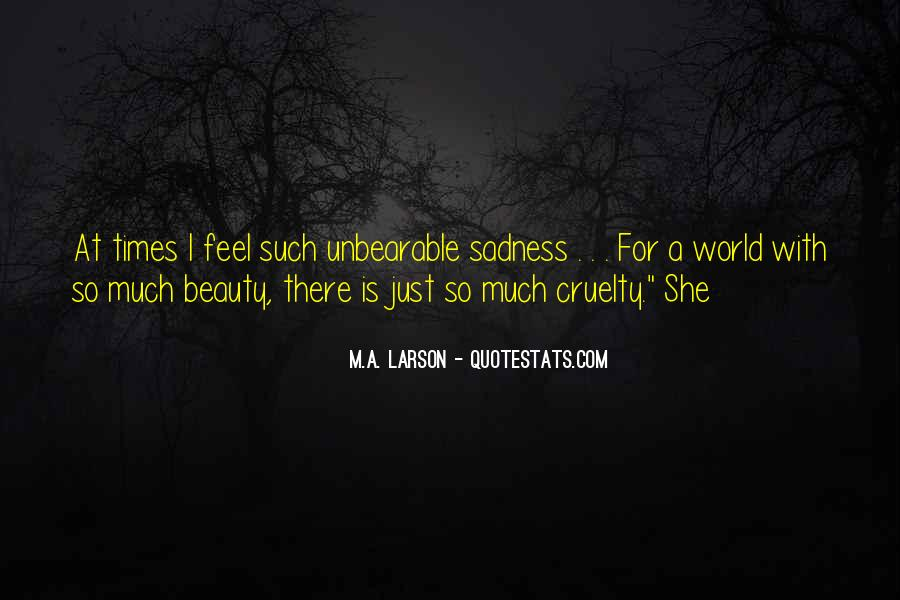 In Times Of Sadness Quotes #1743673