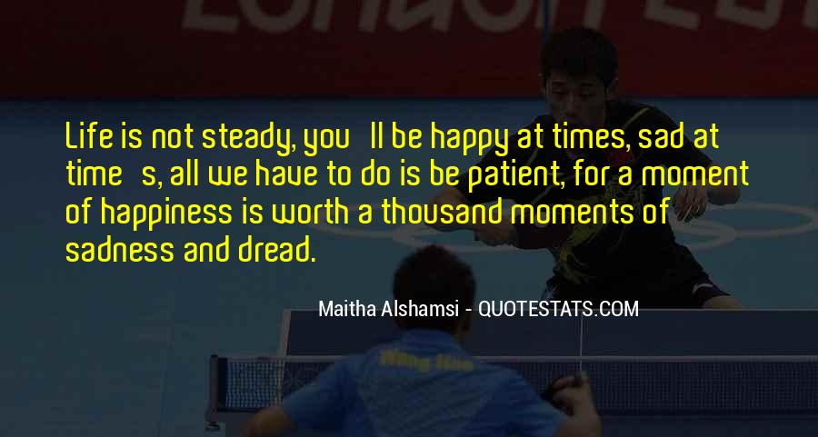 In Times Of Sadness Quotes #1855429