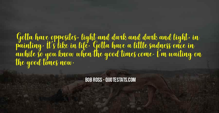 In Times Of Sadness Quotes #866465