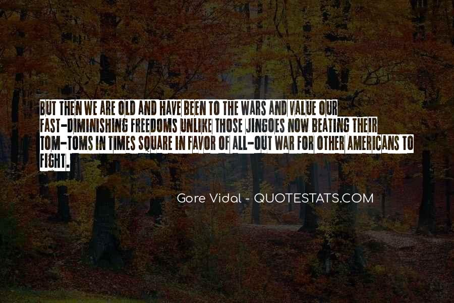 In Times Of War Quotes #109897
