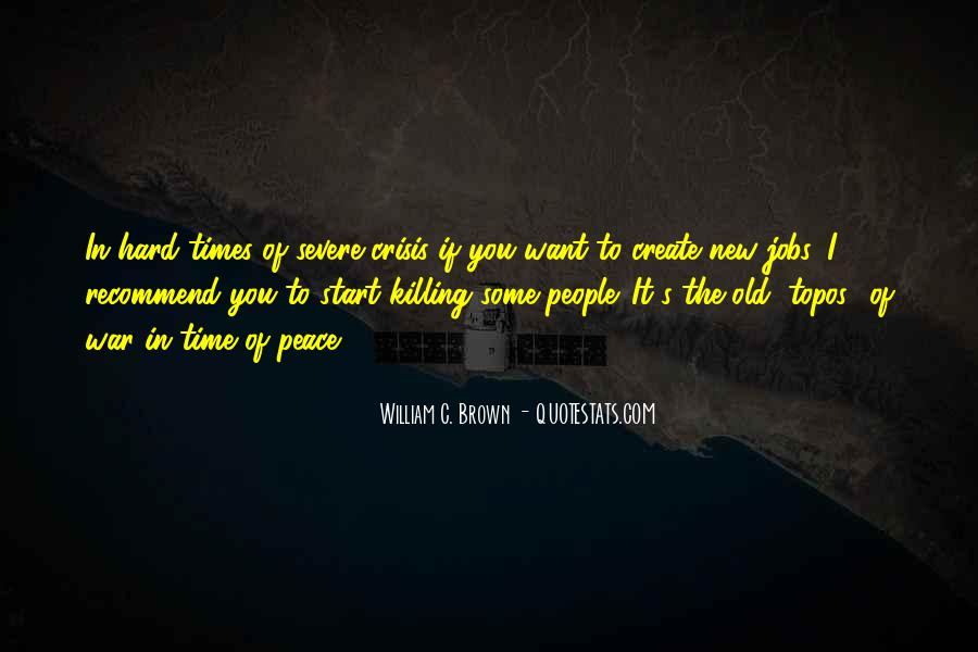 In Times Of War Quotes #1411452