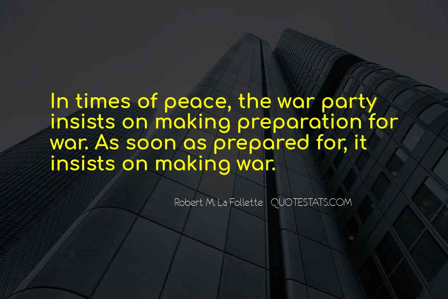 In Times Of War Quotes #237490