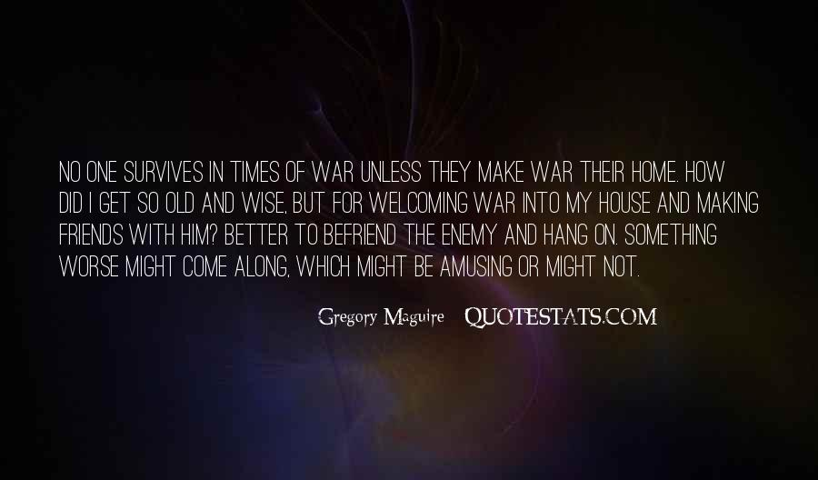 In Times Of War Quotes #290525