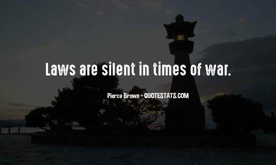 In Times Of War Quotes #321277