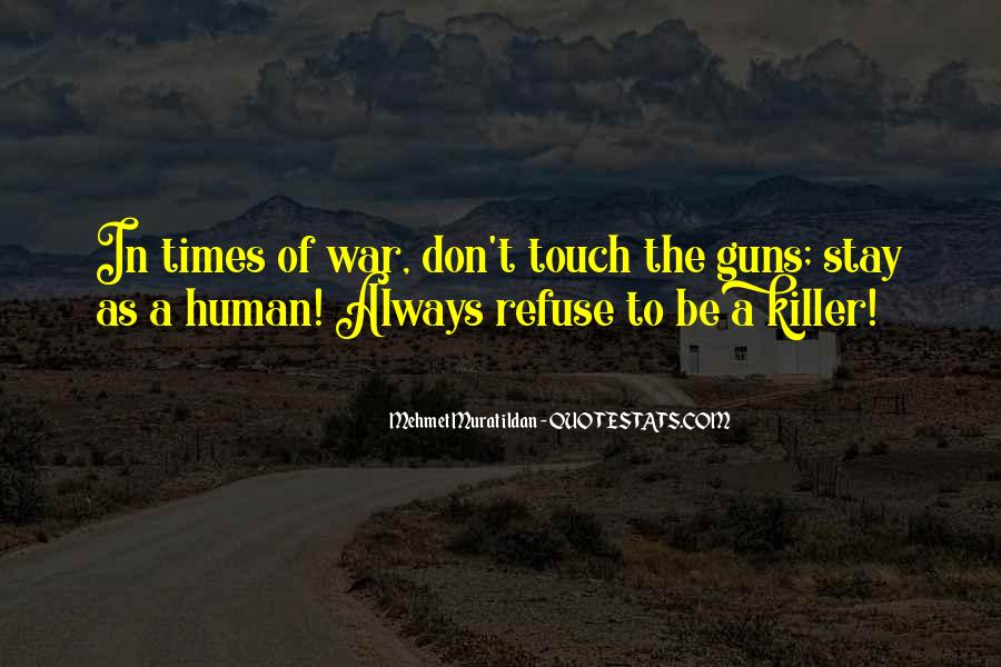 In Times Of War Quotes #523106