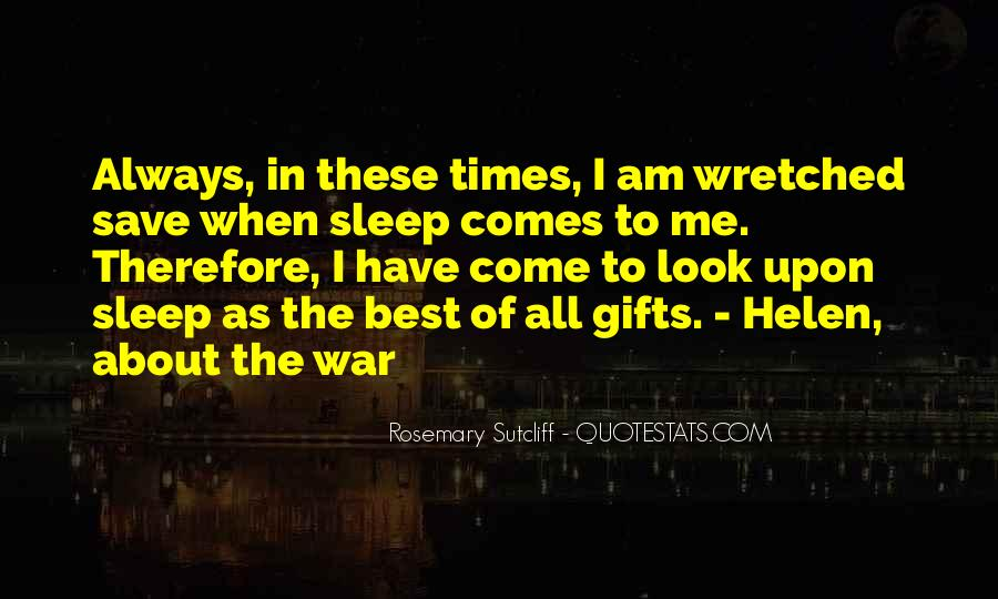 In Times Of War Quotes #948562