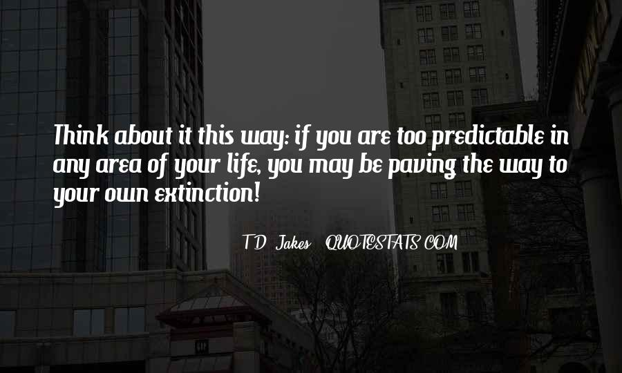 In Your Own Way Quotes #126512