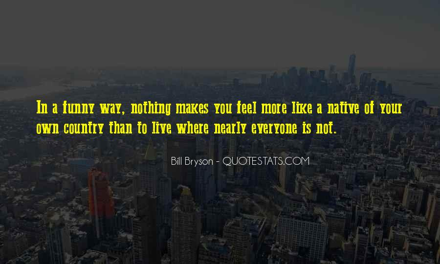 In Your Own Way Quotes #174317