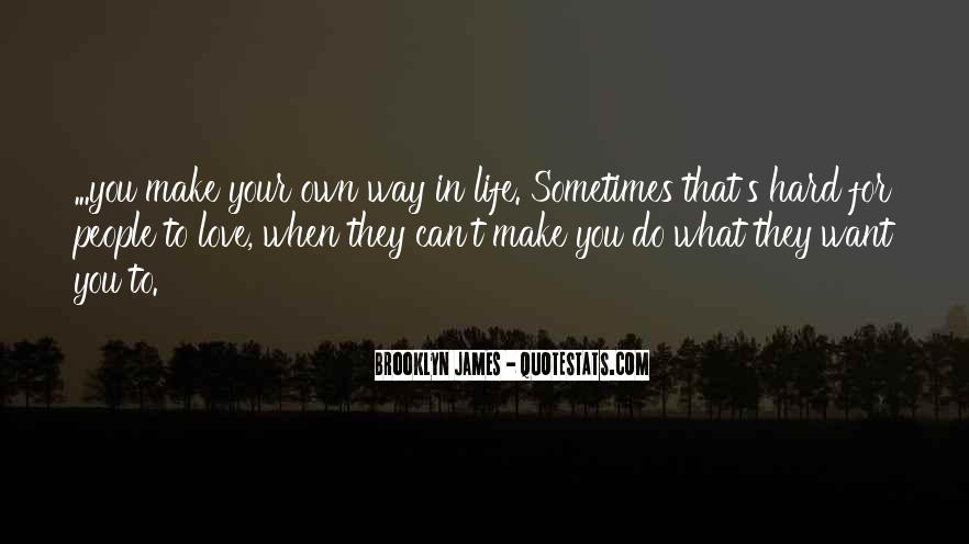 In Your Own Way Quotes #210386
