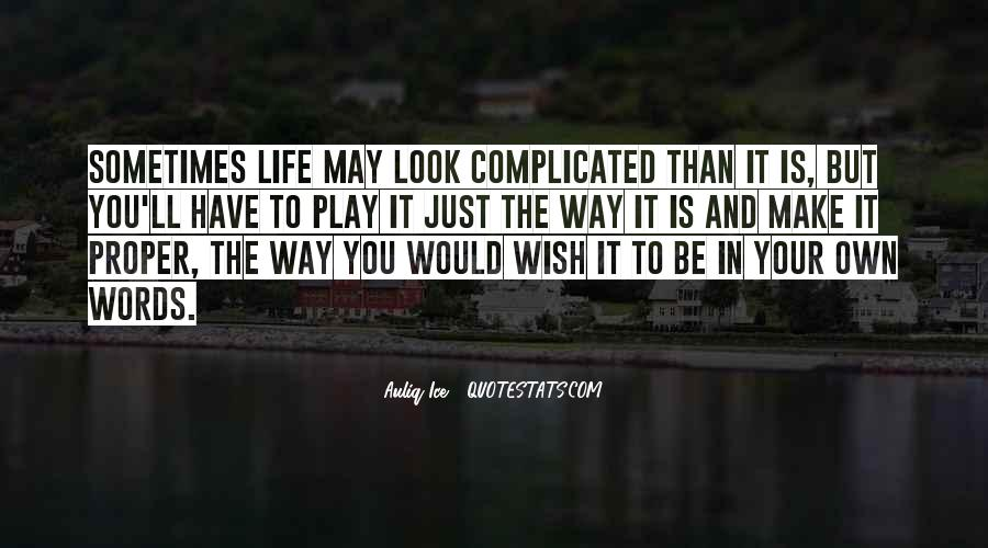 In Your Own Way Quotes #28556