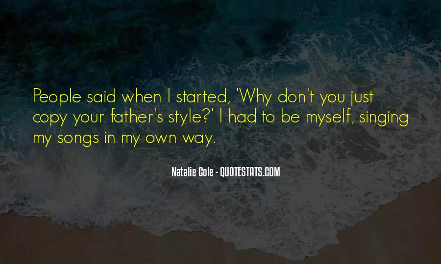 In Your Own Way Quotes #326513