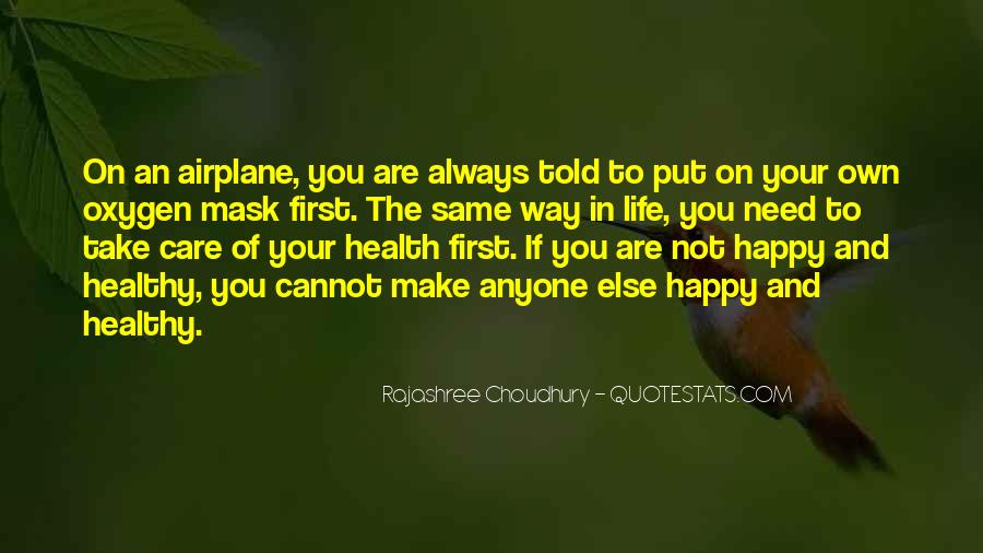 In Your Own Way Quotes #348531