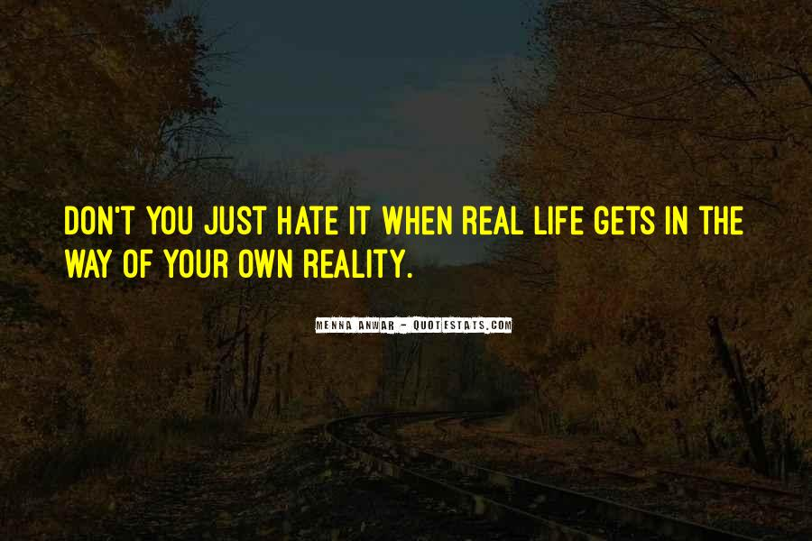 In Your Own Way Quotes #4353