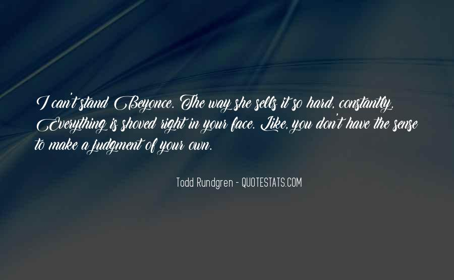 In Your Own Way Quotes #452980