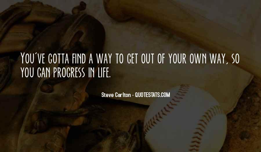 In Your Own Way Quotes #65860