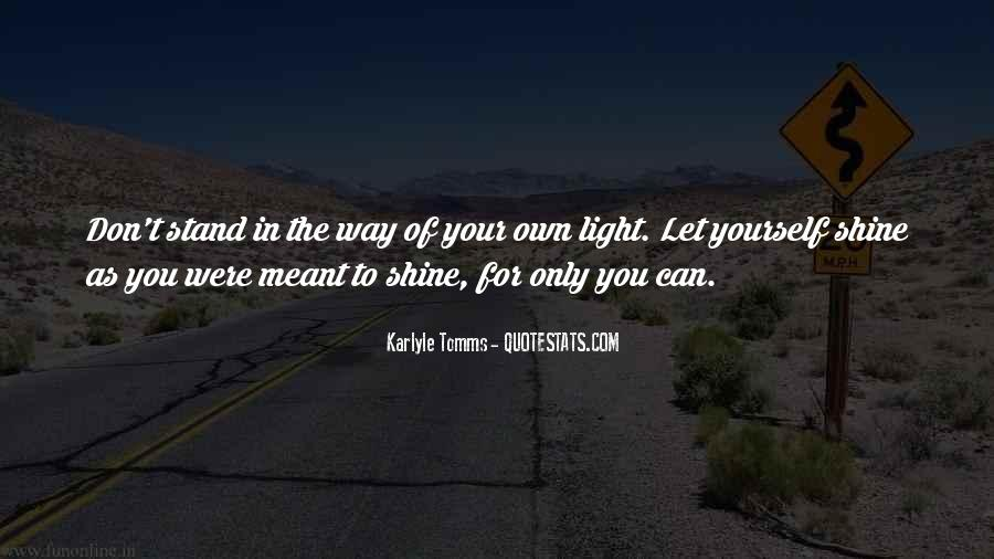 In Your Own Way Quotes #99784