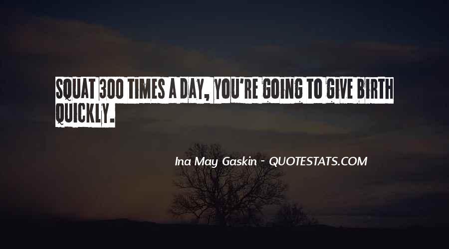 Ina May Quotes #359785
