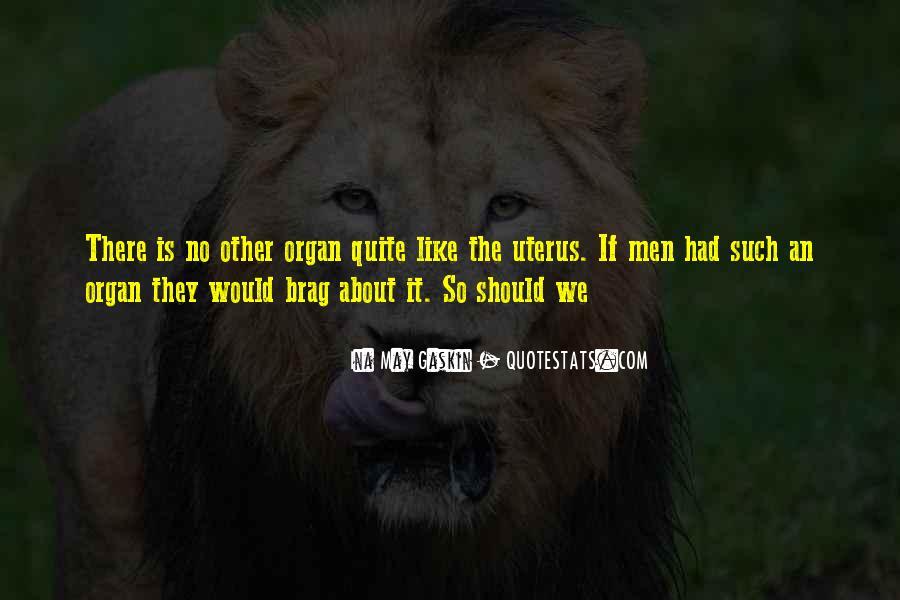 Ina May Quotes #372418