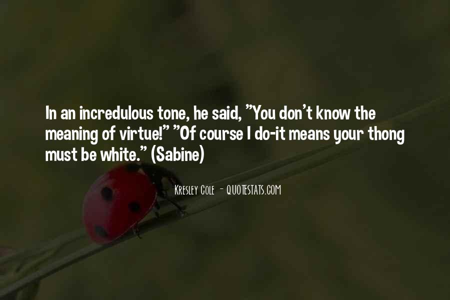 Incredulous Quotes #1205715