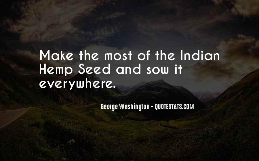 Indian Hemp Quotes #1491870