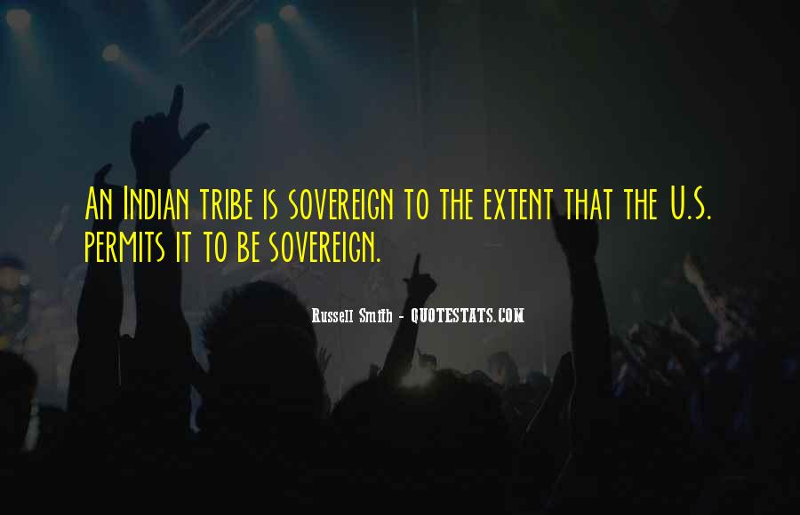 Indian Tribe Quotes #1673058