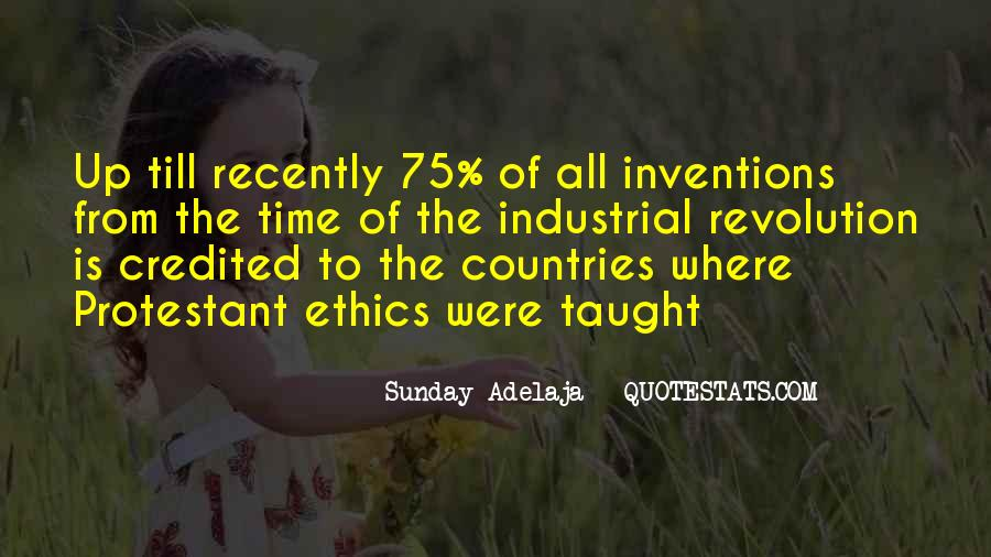 Industrial Revolution Inventions Quotes #1393309