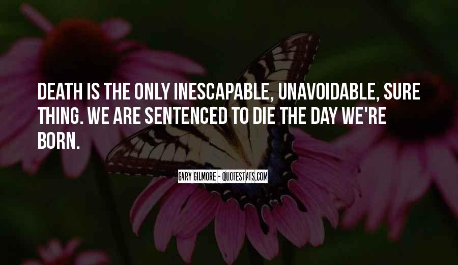 Inescapable Quotes #318733