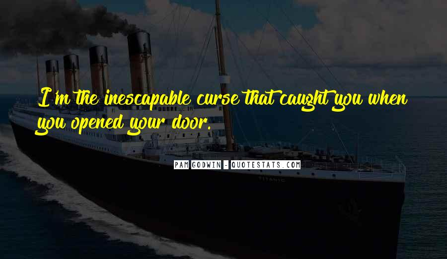 Inescapable Quotes #872054