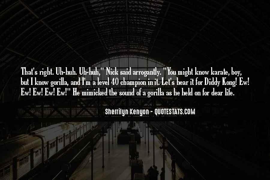 Infamous Sherrilyn Kenyon Quotes #751550