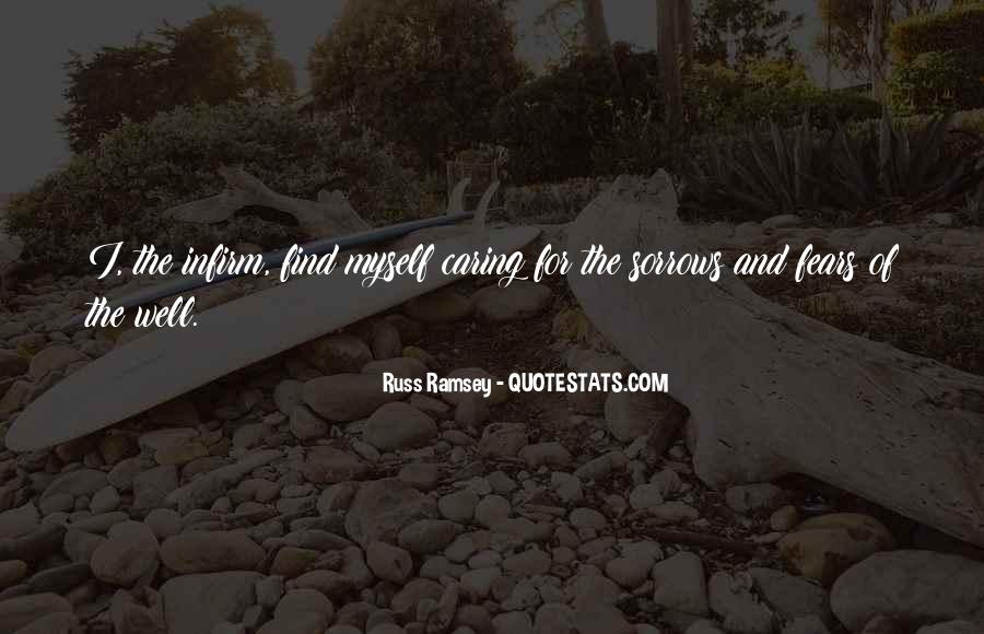 Infirm Quotes #880697