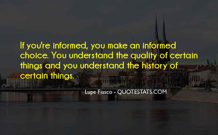 Informed Choice Quotes #284872