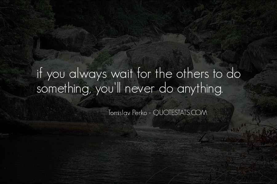 Ingat Lagi Quotes #1024445