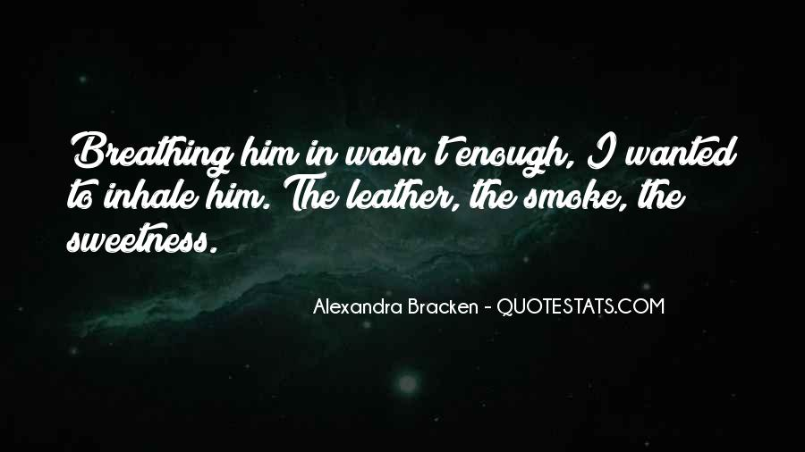 Inhale Smoke Quotes #850244