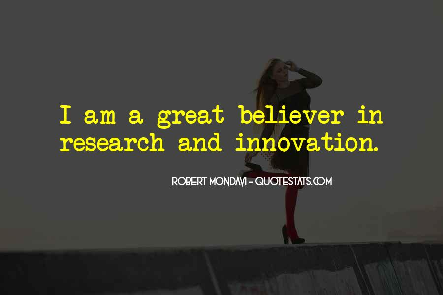 Innovation And Research Quotes #1332707