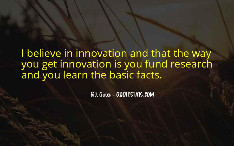 Innovation And Research Quotes #952621