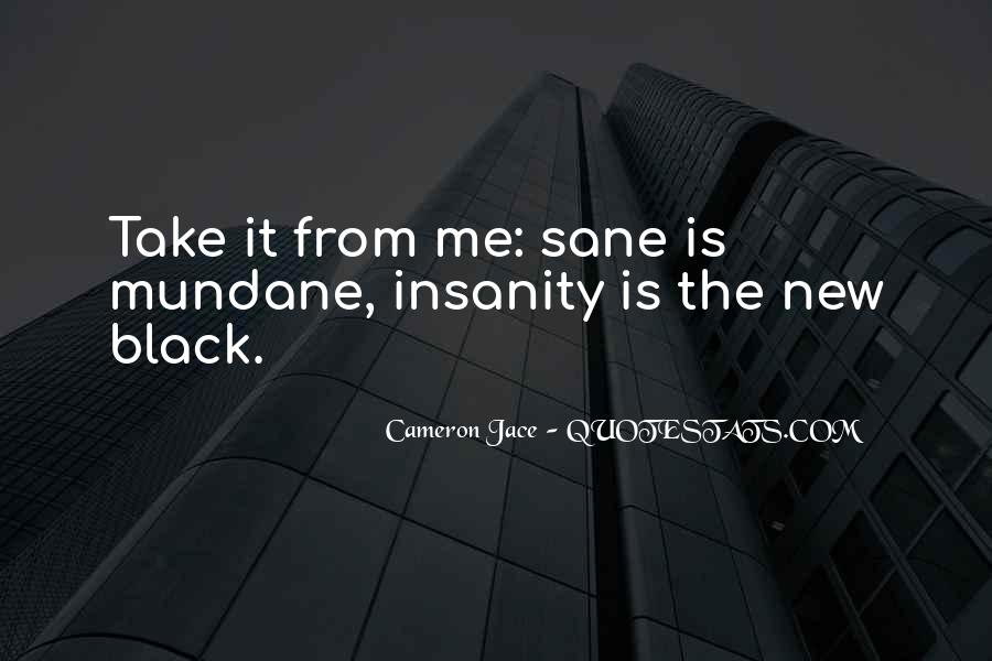 Insanity Cameron Jace Quotes #1173727