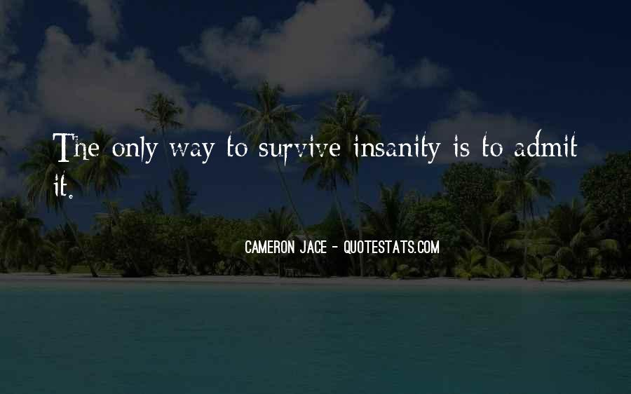 Insanity Cameron Jace Quotes #1309557