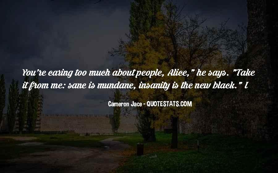 Insanity Cameron Jace Quotes #486555
