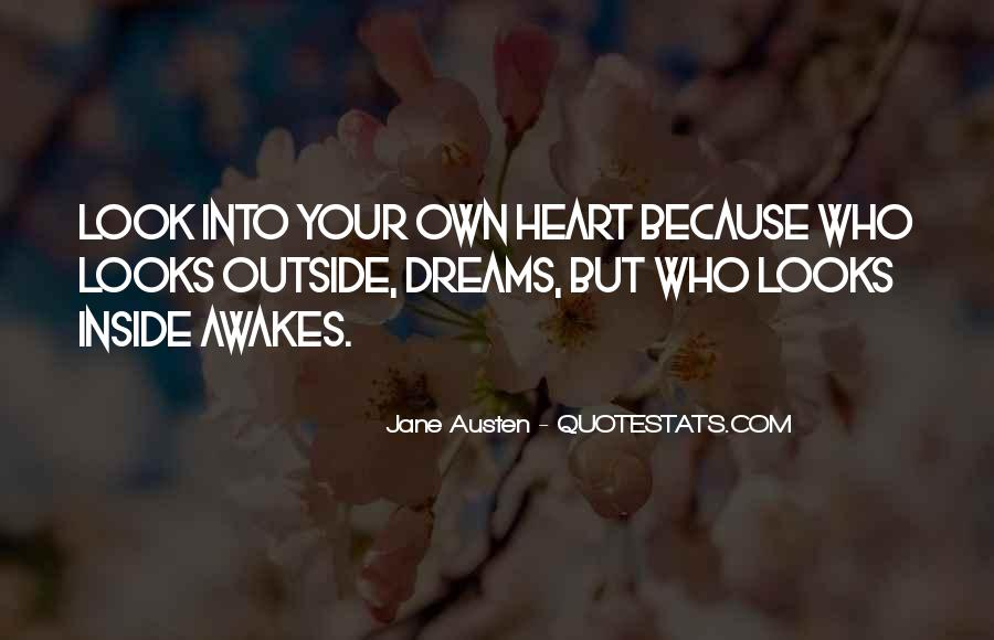 Inside Your Heart Quotes #122843