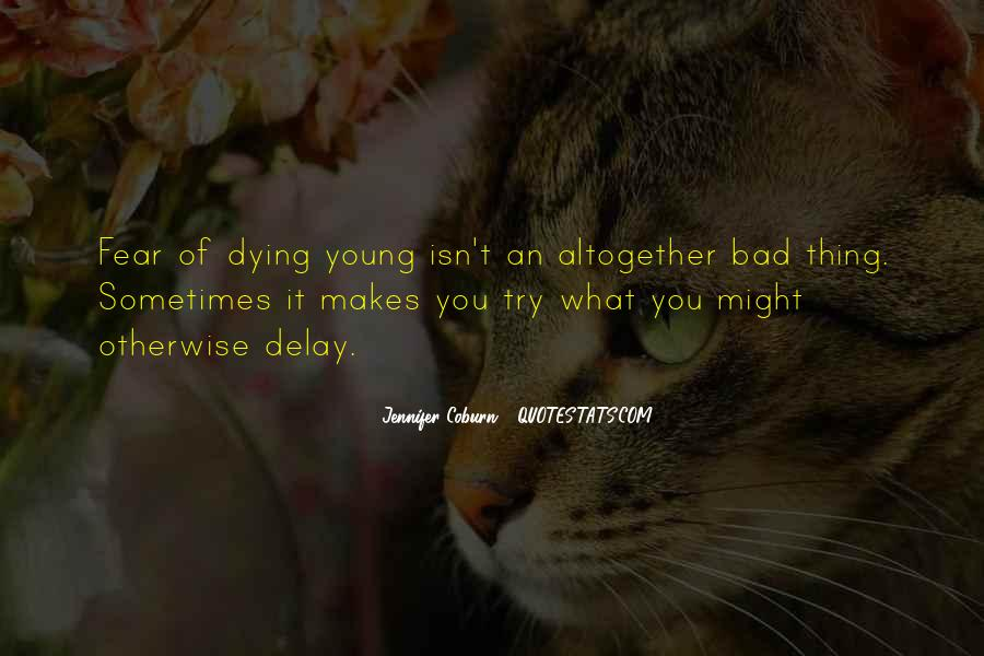 Inspirational Dying Young Quotes #1289747