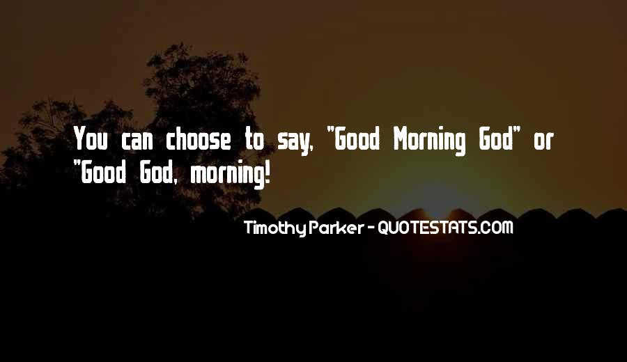 Inspirational Good Morning God Quotes #1563626