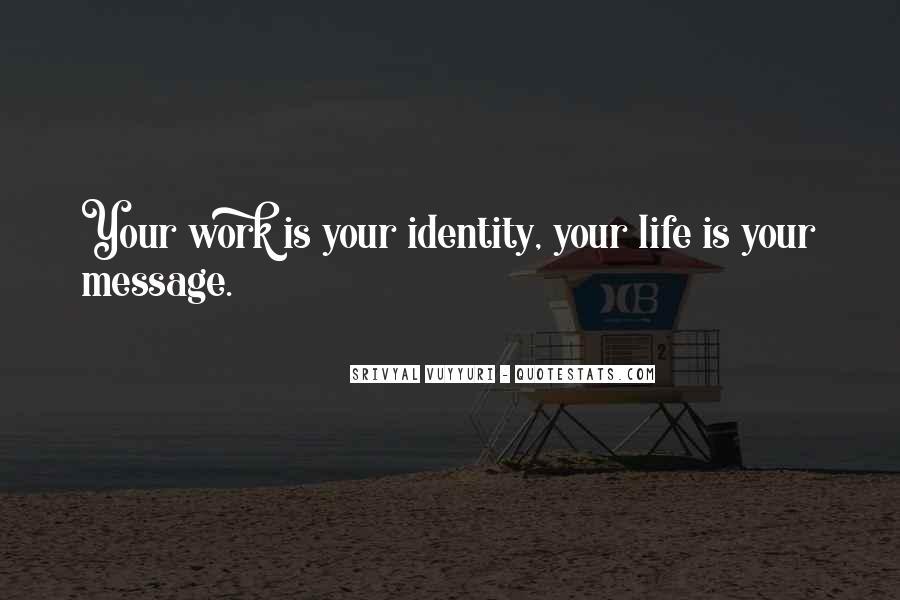 Inspirational Life Work Quotes #224357